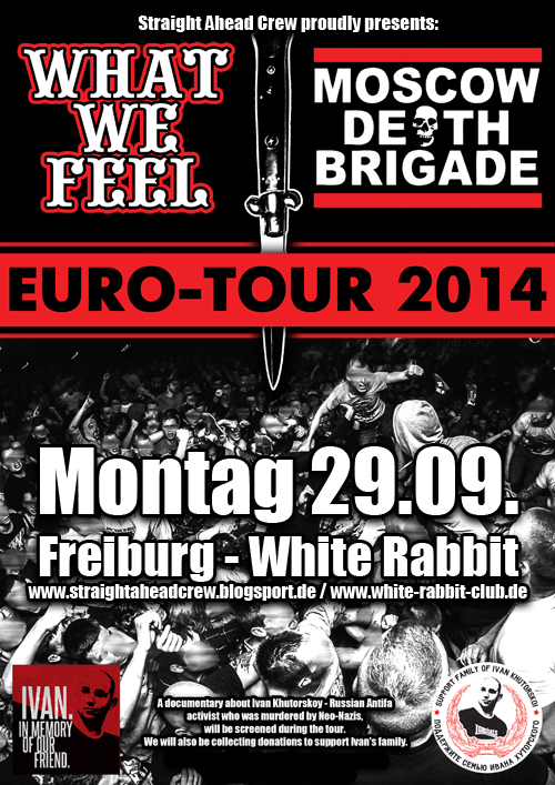 what we feel + moscow death brigade